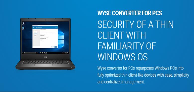 Dell EMC Dell Wyse Converter for PCs 2 0 - Windows10_1709